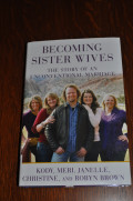 Help! I Can't Stop Watching the Brown Family: My Review of Becoming Sister Wives