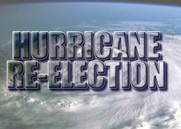 Hurricane Re-Election kinda catchy don't 'cha think?