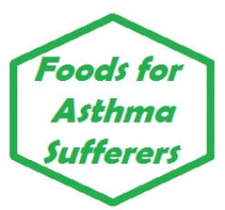 5 Awesome Healthy Foods for Asthma Sufferers