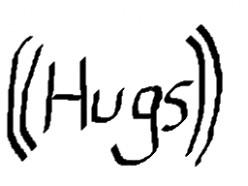 Hugs welcome!