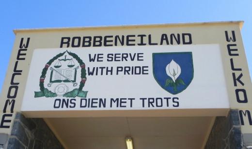 We serve with pride, Robben Island motto