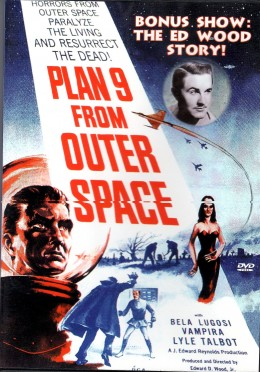 """Plan 9 from Outter Space"" is notorious for being the worst movie ever made."
