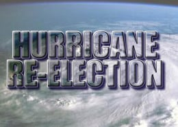 Is this the first time a hurricane ever worked to win a Presidential Election?