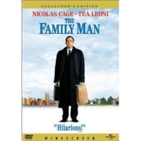 The Family Man stars Nicolas Cage and Tea Leoni. It's hilarious at times but it also makes you think about love and being thankful for what you have.