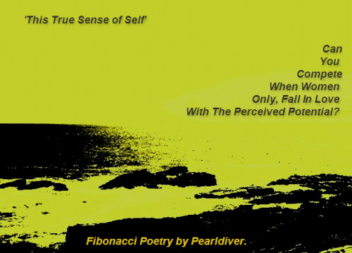 - Self - Man's Potential - Copyright © 2012 Pearldiver Poetry with all rights reserved.