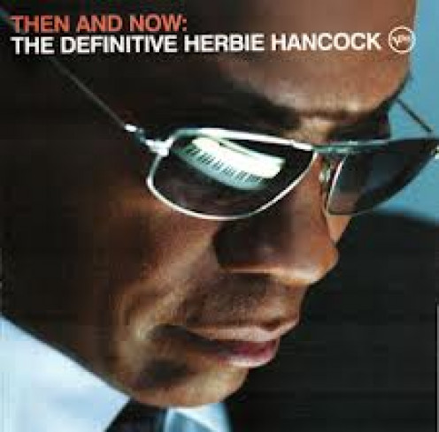 Herbie Hancock began in 1961 and he has a very distinctive musical style. His music had very slow and deep drum beats.