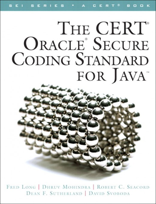 The CERT Oracle Secure Coding Standard for Java (SEI Series in Software Engineering)