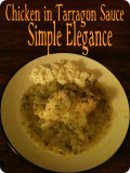 Chicken in Tarragon Sauce Recipe - Quick and Easy Elegance
