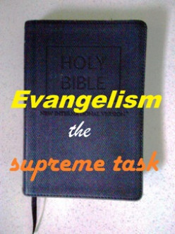 Evangelism the supreme task