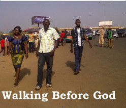 WALKING BEFORE GOD