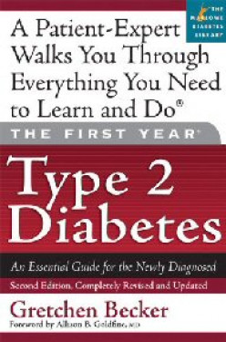 Book Review:  The First Year:  Type 2 Diabetes:  An Essential Guide for the Newly Diagnosed, by Gretchen Becker