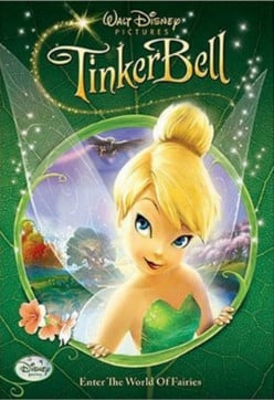 The Tinkerbell Movie -- A Daughter's Favourite Fairy Comes to Life!