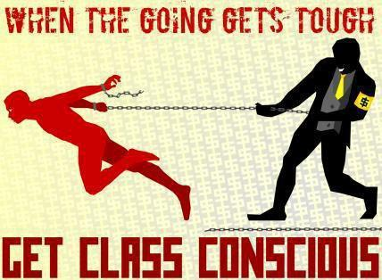"""The history of all hitherto existing society is the history of class struggles.""~ Karl Marx~ Communist Manifesto"