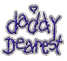 Daddy Dearest...