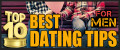 Top 10 Best Dating Tips for Men