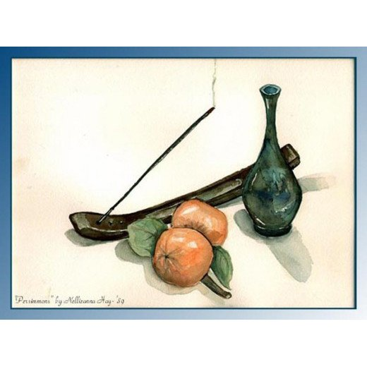 """""""Persimmons""""; watercolor ___©Nellieanna Hay"""