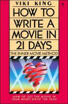 Viki King's How to Write a Movie in 21 Days