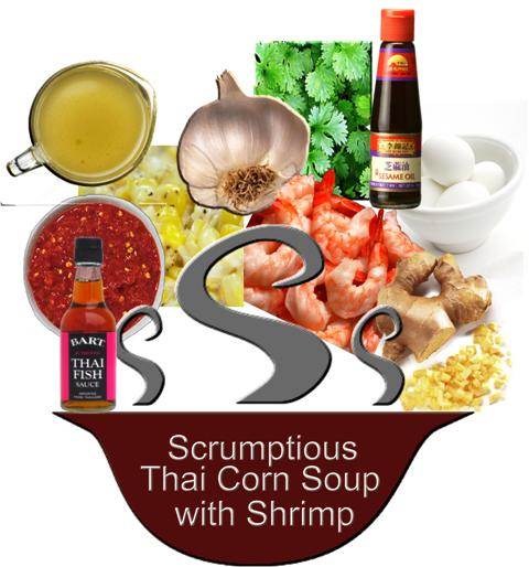Ingredients: Spicy Thai Corn Soup with Shrimp
