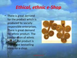Ethnic, ethical e-shop