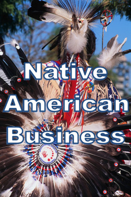 Native American tribes are doing more business as their economic development efforts are beginning to expand.