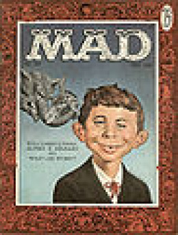 Mad #30, Alfred E. Neuman as the Presidential Write in Candidate in 1956. (He did not win!)