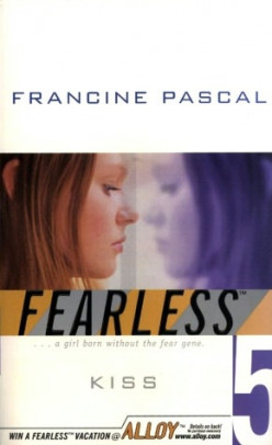 Kiss (Fearless, Book 5), by Francine Pascal