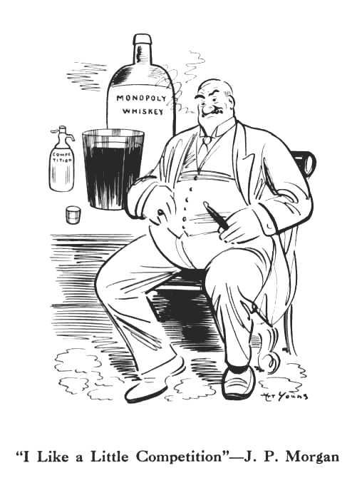 Art Young cartoon depicting J.P. Morgan mixing a little competition/soda water with his monopoly/whiskey. First published in The Masses, February 1913.