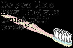 Do you time how long you brush your teeth?