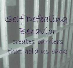 Do you Struggle with Self-Defeating Behavior?