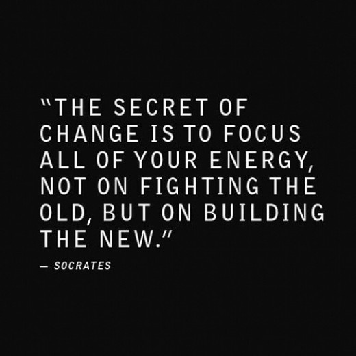 Focus on building the new.