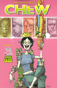 Cover art for Chew Volume 6: Space Cakes