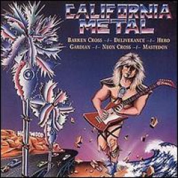 CALIFORNIA METAL (1987): Fear the feather haired giant guitar man who rises from the sea and turns palm trees to solid steel!