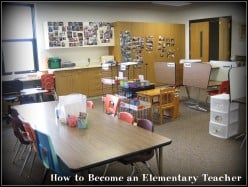 What You Need to Do to Become an Elementary School Teacher