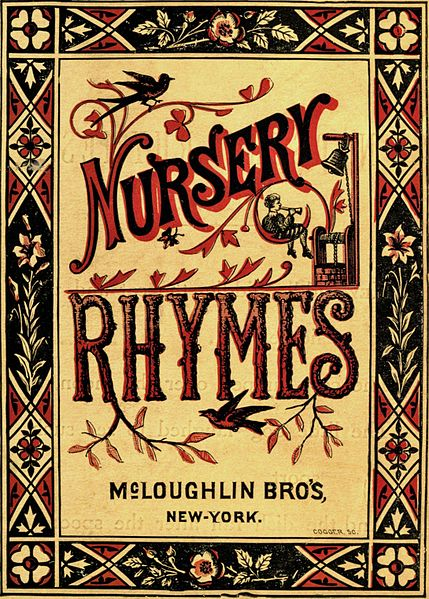 Nursery rhymes teach reading skills.