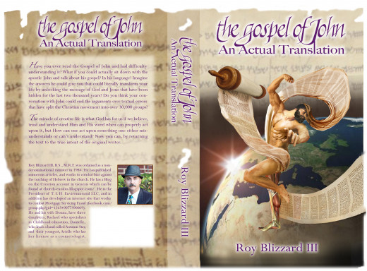 "The front and back covers of my new book, ""The Gospel of John, An Actual Translation""."