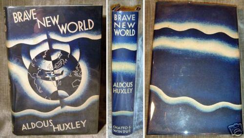 Brave New World 1st edition.