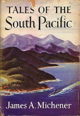 """This is a low resolution image of the cover for James A. Michener's collection of short stories, """"Tales of the South Pacific,"""" covered by the fair use doctrine under US copyright law."""