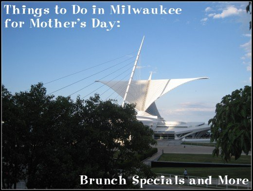The Milwaukee Art Museum is a great place to go for Mother's Day.