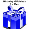 Top 10 Ultimate Birthday Gifts for Men