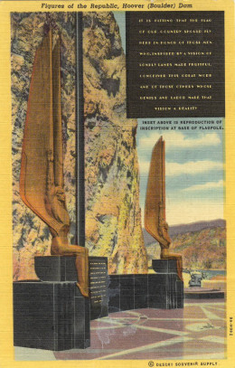 Beautiful Bronze Art Deco figures facing Hoover Dam, *Note that at the top of the postcard the dam is Hoover with Boulder too