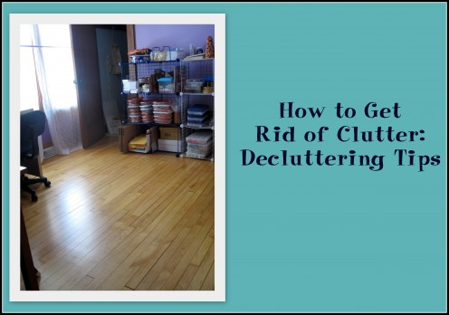 How to get rid of clutter decluttering tips for Ways to get rid of clutter