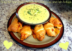 Picky Kid Approved Cheddar Broccoli Soup and Fish Rollups