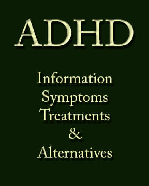 ADHD Info, Symptoms, Treatment and Alternatives Learn to cope with ADHD whether you are a child or an adult.