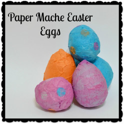 Treat-Filled Paper Mache Eggs