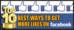 Top 10 Best Ways to Get More Likes on Facebook