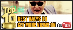 Top 10 Best Ways to Get More Views on YouTube
