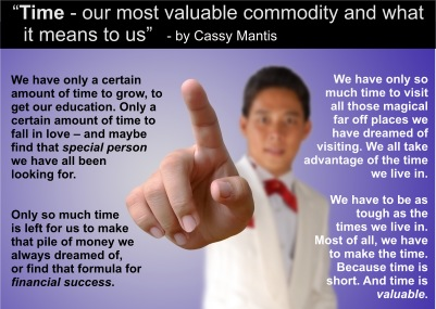 Time - our most valuable commodity...