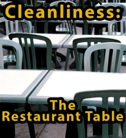 Cleanliness: The Restaurant Table