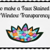 How to Make a Paper Stained Glass Window Transparency Suncatcher