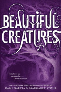 A Critical Review of Beautiful Creatures, by Kami Garcia and Margaret Stohl